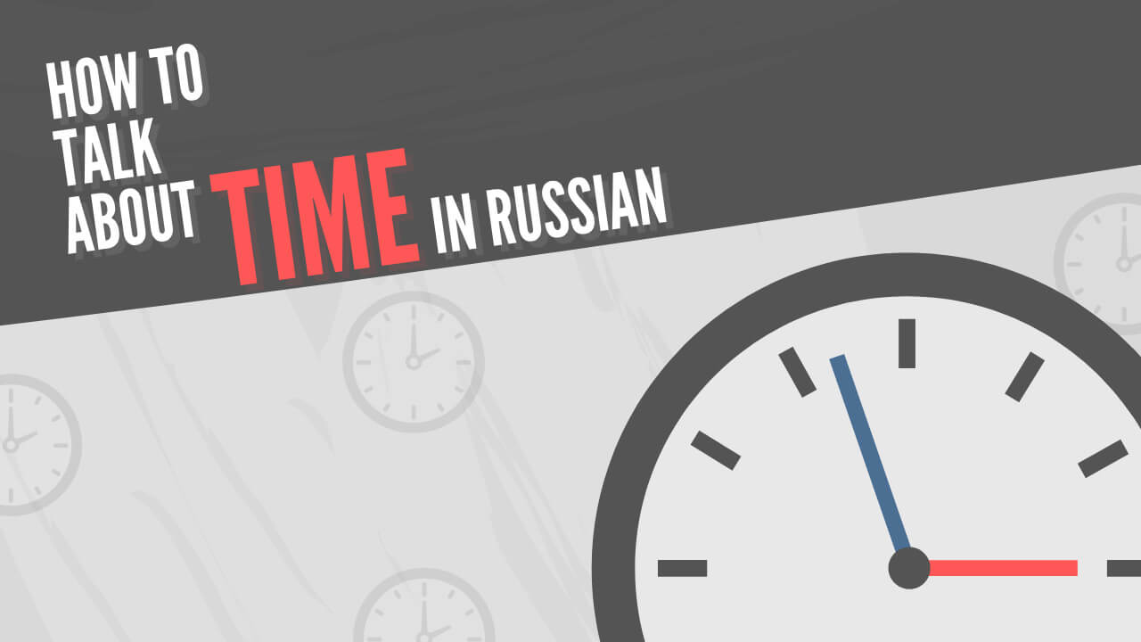 What Time is it in Russian